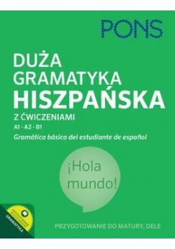 Duża gramatyka hiszpańska z ćwiczeniami A1 A2 B1