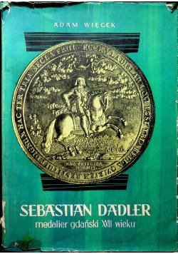 Sebastian Dadler medalier gdański XVII wieku