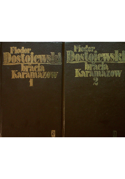 Bracia Karamazow Tom I i II