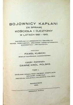 Bojownicy kapłani za sprawę Kościoła i ojczyzny w latach 1861 - 1915 tom 1 część 1 1933 r.