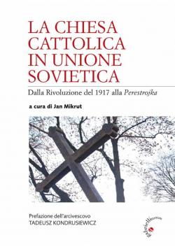 La Chiesa Cattolica in Unione Sovietica