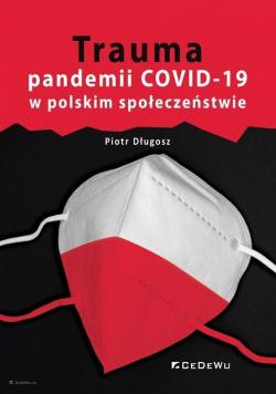 Trauma pandemii COVID-19 w polskim społeczeństwie