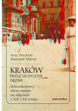 Kraków przez uchylone drzwi