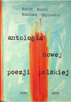Antologia nowej poezji polskiej 1990 1999