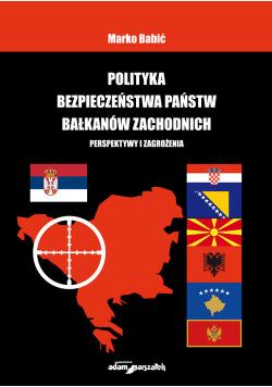 Polityka bezpieczeństwa państw Bałkanów Zachodnich