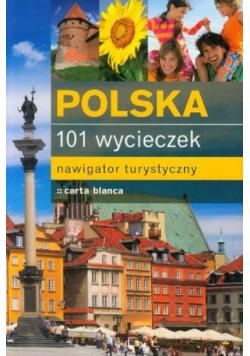 Polska 101 wycieczek Nawigator turystyczny