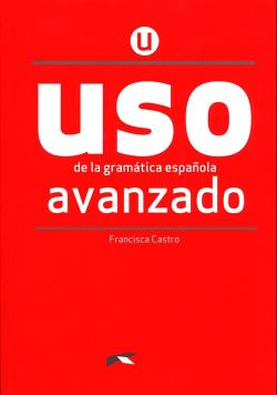 Uso de la gramatica espanola avanzado + klucz online