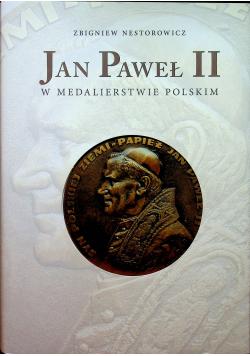 Jan Paweł II w medalierstwie Polskim