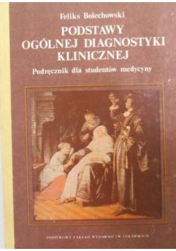 Podstawy ogólnej diagnostyki klinicznej