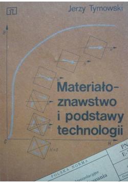 Materiałoznawstwo i podstawy technologii