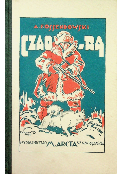 Czao - Ra Opowieść północna 1931 r.
