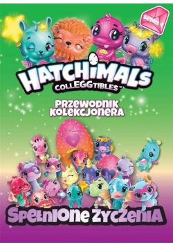 Hatchimals. Przewodnik kolekcjonera T.4