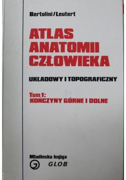 Atlas anatomii człowieka Układowy i topograficzny tom 1