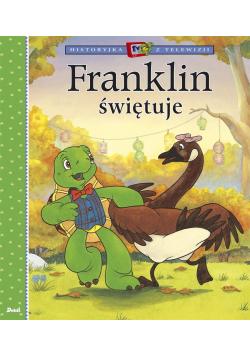 Franklin świętuje