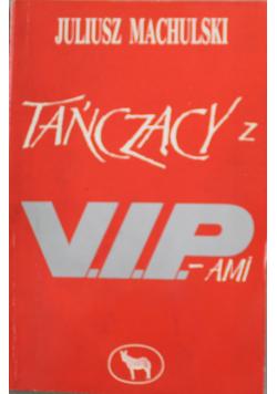 Tańczący z VIPami