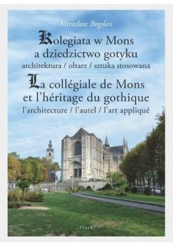 Kolegiata w Mons a dziedzictwo gotyku