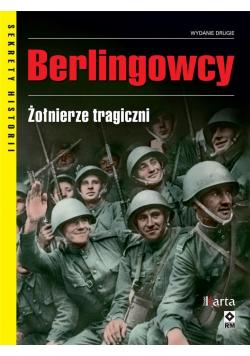Berlingowcy. Wspomnienia żołnierzy tragicznych