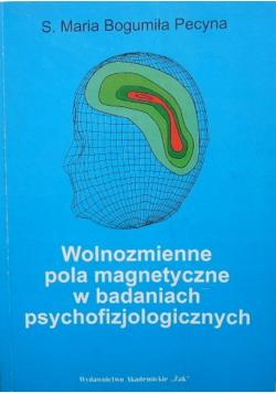 Wolnozmienne pola magnetyczne w badaniach psychofizjologicznych