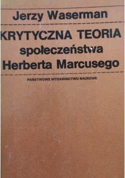 Krytyczna teoria społeczeństwa Herberta Marcusego