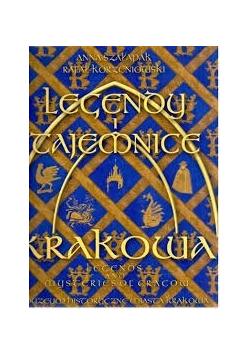 Legendy i tajemnice Krakowa