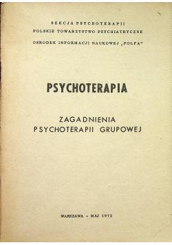 Psychoterapia Zagadnienia psychoterapii grupowej