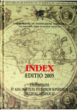 Index Editio 2005 Universitates et alia Instituta Studiorum Superiorum Ecclesiae Catholicae