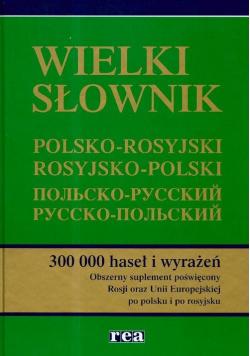 Wielki słownik polsko rosyjski rosyjsko polski
