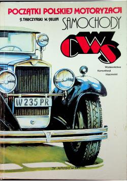 Początki polskiej motoryzacji Samochody CWS