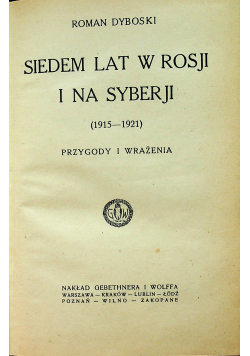 Siedem lat w Rosji i na Syberji 1922r.