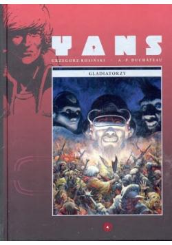 Yans 4 Gladiatorzy