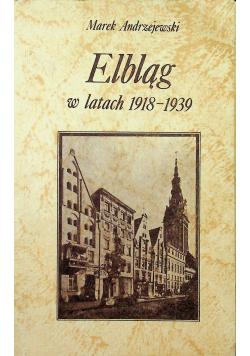 Elbląg w latach 1918 1939