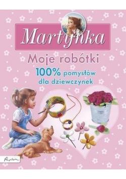 Martynka Moje robótki