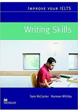 Improve your IELTS Writing Skills MACMILLAN