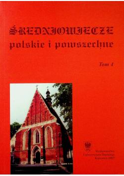 Średniowiecze polskie i powszechne tom 4
