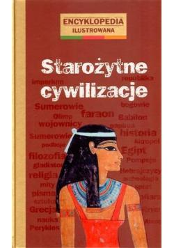 Encyklopedia ilustrowana - Starożytne cywilizacje