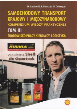 Samochodowy transport krajowy i międzynarodowy Tom III