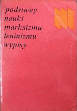 Podstawy nauki marksizmu leninizmu Wypisy