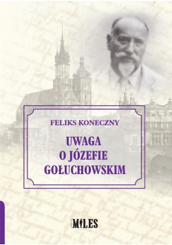 Uwaga o Józefie Gołuchowskim