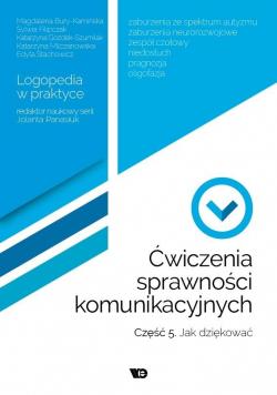 Ćwiczenia sprawności komunikacyjnych cz.5