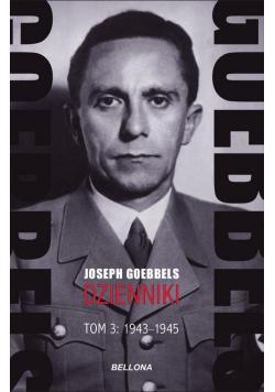 Goebbels Dzienniki Tom 3 1943-1945