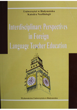 Interdisciplinary Perspectives in Foreign Language Teacher Education