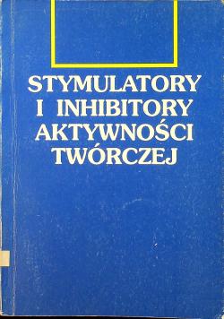Stymulatory i inhibitory aktywności twórczej