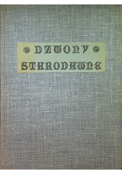Dzwony starodawne 1922 r.