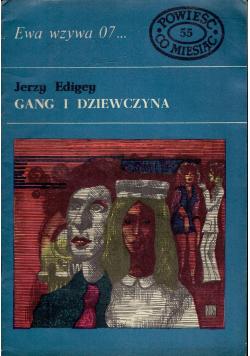 Ewa wzywa 07 Gang i dziewczyna