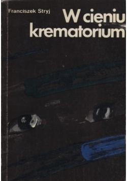 W cieniu krematorium