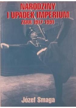 Narodziny i upadek imperium ZSRR 1917 1991