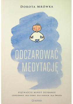 Odczarować medytację