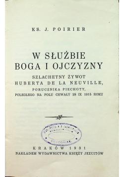 W służbie Boga i Ojczyzny szlachetny żywot Huberta de la Neuville 1931 r.
