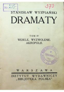 Wyspiański Dramaty Tom 4 Wesele Wyzwolenie Akropolis 1927 r.