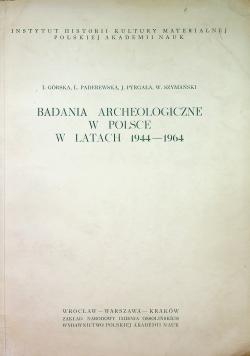 Badania archeologiczne w Polsce w latach 1944 1964